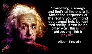 Everything Is Energy Albert Einstein