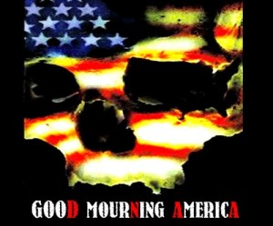 For Those Days: When You Wake Up to Find, It's Already Too Late - Good 'Mourning' America