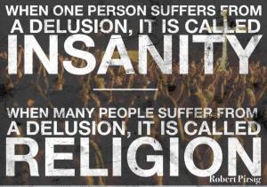 Insanity = Religion